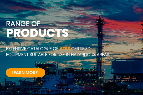 Range of ATEX Products
